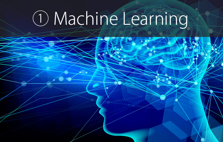 ① Machine Learning
